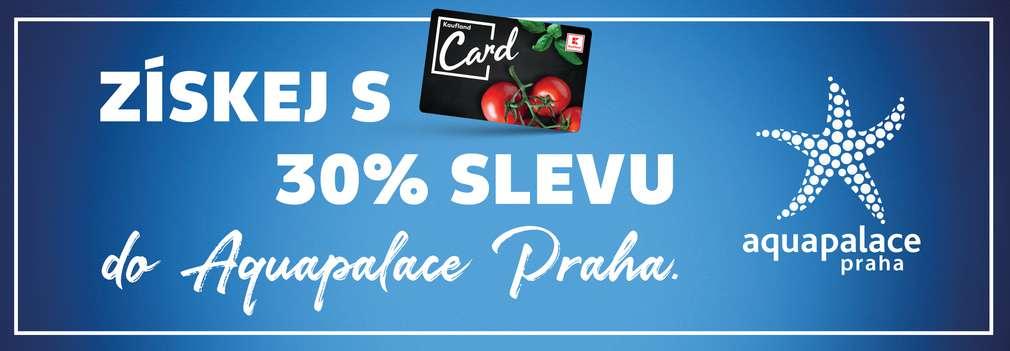 Kaufland Card a Aquapalace Praha