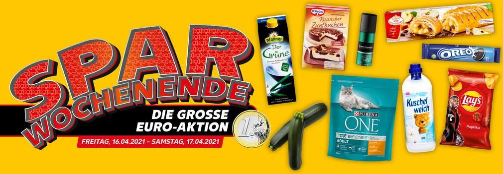 Verschiedene Angebote am Wochenende; Schriftzug: Spar-Wochenende – die große Euro-Aktion am Freitag, 16.04. und Samstag, 17.04.2021