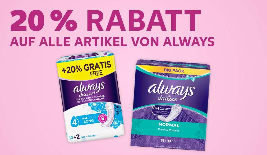 Versch. Always-Artikel; Schriftzug: 20 % Rabatt auf alle Artikel von Always