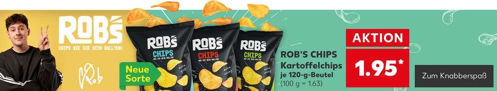 ROB'S CHIPS Kartoffelchips je 120-g-Beutel für nur 1.95 Euro*; Schriftzug: Rob's Chips wie sie sein sollten! Button: Zum Knabberspaß