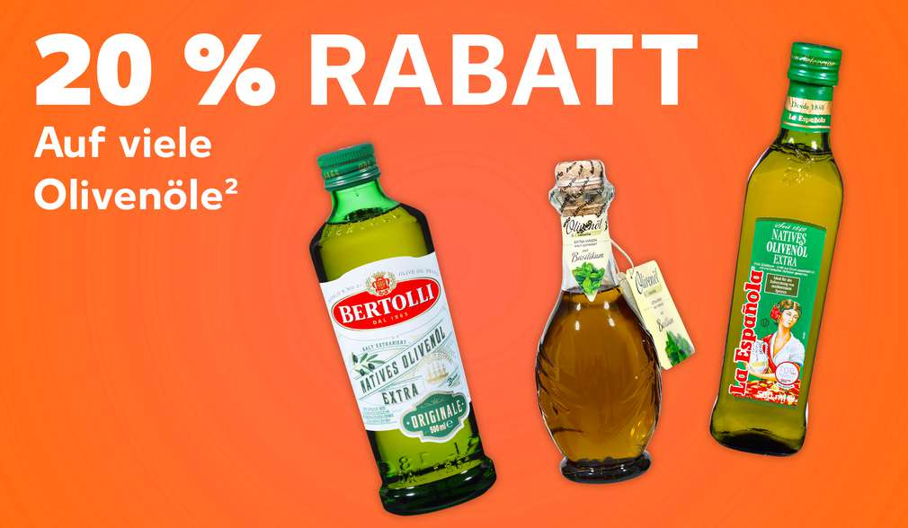Produktabbildungen versch. Olivenöle; Schriftzug: 20 % Rabatt auf alle Olivenöle