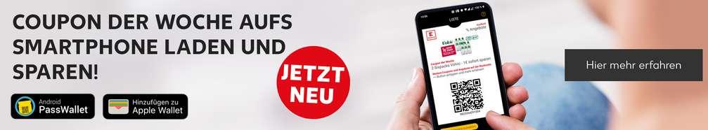 Hand hält Smartphone, darauf Wallet-Karte mit Kaufland-Coupon; Schriftzug links: Coupon der Woche aufs Smartphone laden und sparen!; Störer: Jetzt neu; Logos: Android PassWallet, Apple Wallet; Button: Hier mehr erfahren