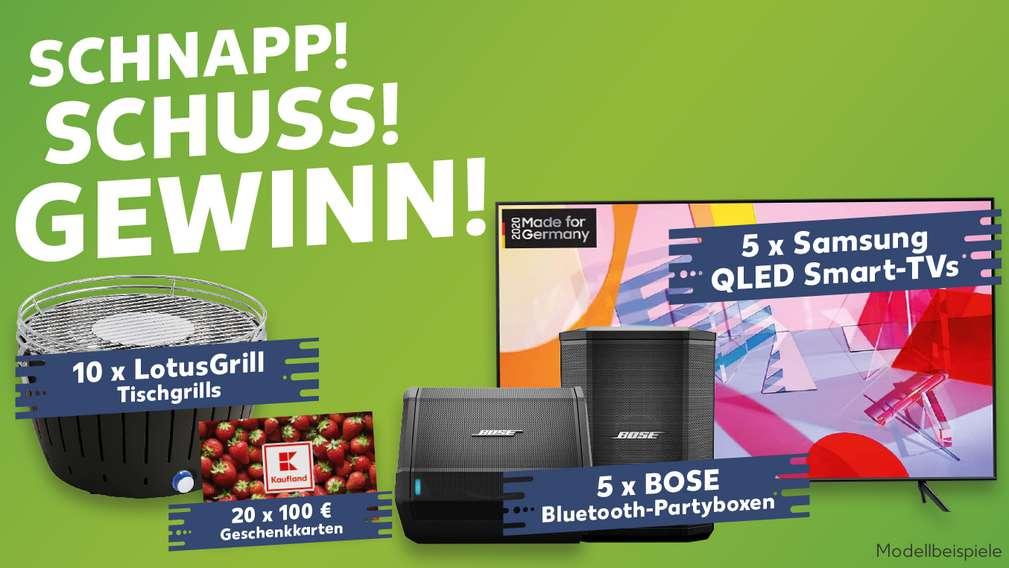 Schriftzug: SCHNAPP! SCHUSS! GEWINN!; Gewinne: 10 x Lotus Grills; 20 x 100 €; 5 x BOSE Bluetooth-Partyboxen; 5 x Samsung QLED Smart-TVs
