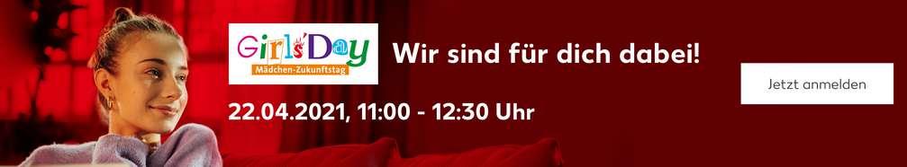 Frau sitzt auf dem Sofa; Schriftzug: Wir sind für dich dabei! 22.04.2021, 11:00 - 12:30 Uhr; Logo: Girls Day; Button: Jetzt anmelden